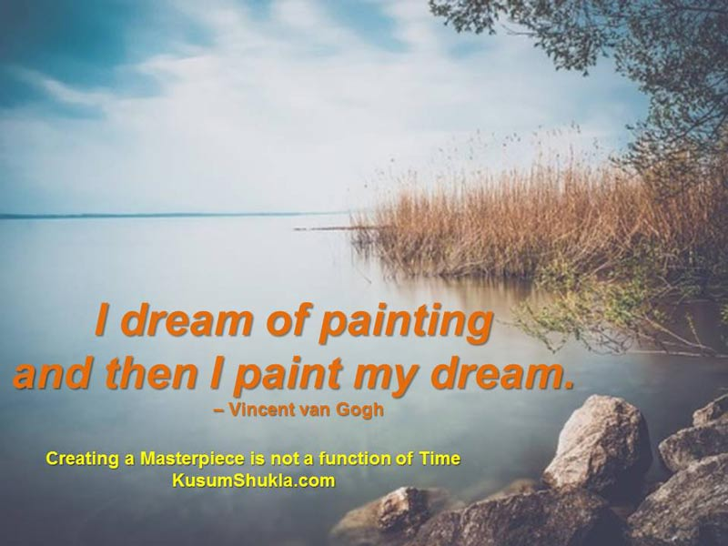 Van Gogh quote of dreaming